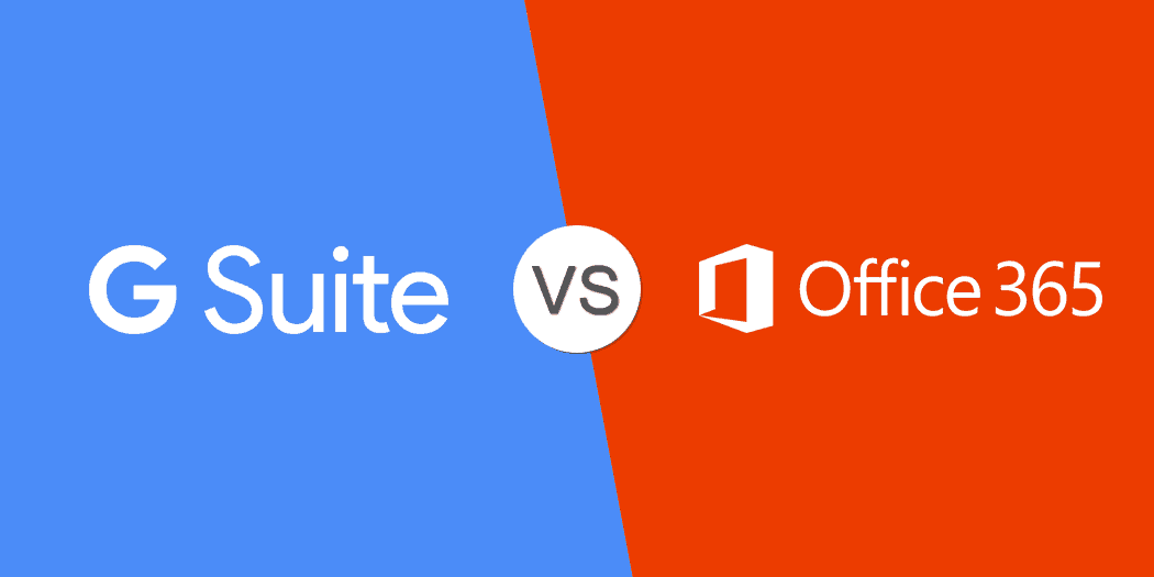 G Suit vs Office 365: Which is Best for Your Business?